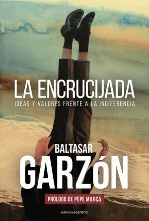 ENCRUCIJADA IDEAS Y VALORES FRENTE A LA INDIFERENCIA