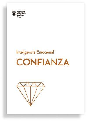 CONFIANZA. SERIE INTELIGENCIA EMOCIONAL HBR