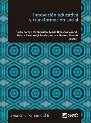 INNOVACION EDUCATIVA Y TRANSFORMACION SOCIAL