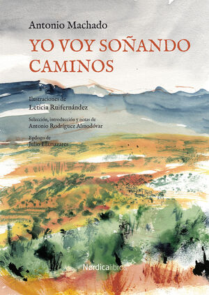 YO VOY SOÑANDO CAMINOS (ILUSTRADO)