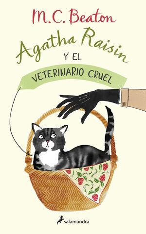 AGATHA RAISIN Y EL VETERINARIO CRUEL (AGATHA RAISIN 2)
