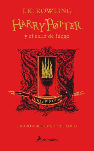 HARRY POTTER Y EL CÁLIZ DE FUEGO (EDICIÓN GRYFFINDOR DE 20º ANIVE