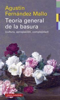 TEORÍA GENERAL DE LA BASURA- RÚSTEGA