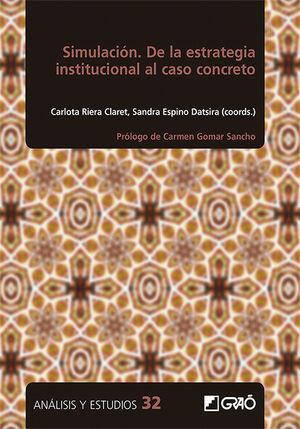 SIMULACION. DE LA ESTRATEGIA INSTITUCIONAL AL CASO CONCRETO