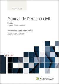 MANUAL DE DERECHO CIVIL VII. DERECHO DE DAÑOS