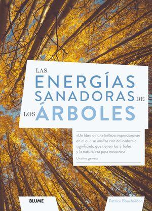 ENERGIAS SANADORAS DE LOS ARBOLES, LAS