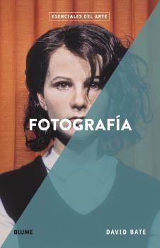 ESENCIALES ARTE. FOTOGRAFIA