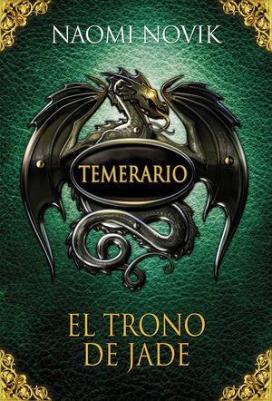 EL TRONO DE JADE (TEMERARIO 2)