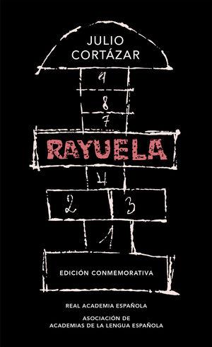 RAYUELA (EDICION CONMEMORATIVA DE LA RAE Y LA ASALE)