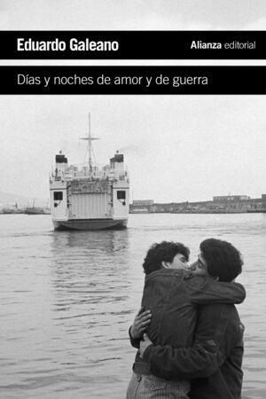 DÍAS Y NOCHES DE AMOR Y DE GUERRA