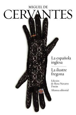LA ESPAÑOLA INGLESA / LA ILUSTRE FREGONA