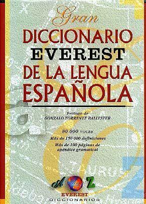 GRAN DICCIONARIO EVEREST DE LA LENGUA ESPAÑOLA