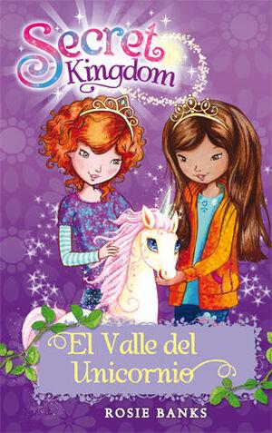 SECRET KINGDOM 2. EL VALLE DEL UNICORNIO
