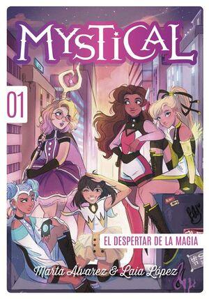 MYSTICAL 1. EL DESPERTAR DE LA MAGIA