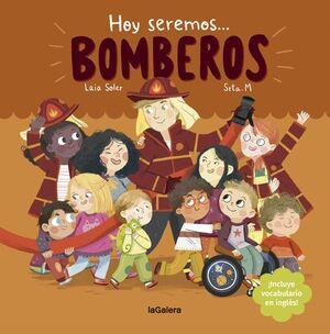 HOY SEREMOS BOMBEROS