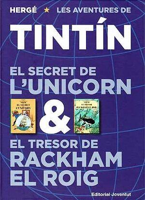 EL SECRET DE L'UNICORN ; EL TRESOR DE RACKHAM EL ROIG