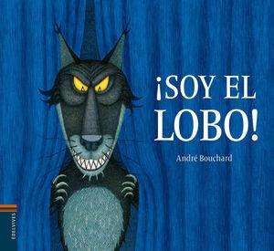 ¡SOY EL LOBO!