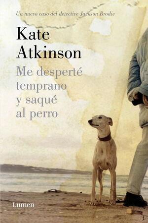 ME DESPERTÉ TEMPRANO Y SAQUÉ AL PERRO (DETECTIVE JACKSON BRODIE)