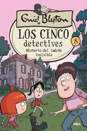 LOS 5 DETECTIVES 8: MISTERIO DEL LADRON INVISIBLE