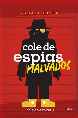 COLE DE ESPIAS 3. COLE DE ESPIAS MALVADOS