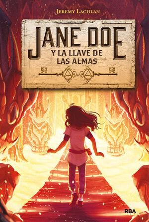 JANE DOE 2. JANE DOE Y LA LLAVE DE LAS ALMAS