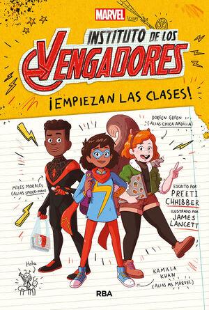 INSTITUTO DE LOS VENGADORES 1. ¡EMPIEZAN LAS CLASES!