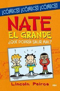 NATE EL GRANDE. ¿QUE PODRIA SALIR MAL?