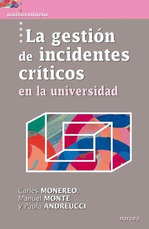 LA GESTIÓN DE INCIDENTES CRÍTICOS EN LA UNIVERSIDAD