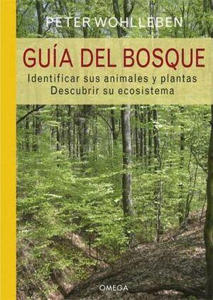 GUIA DEL BOSQUE IDENTIFICAR ANIMALES Y PLANTAS