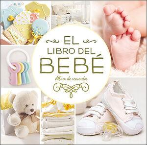 EL LIBRO DEL BEBÉ. (ORO NUEVO)