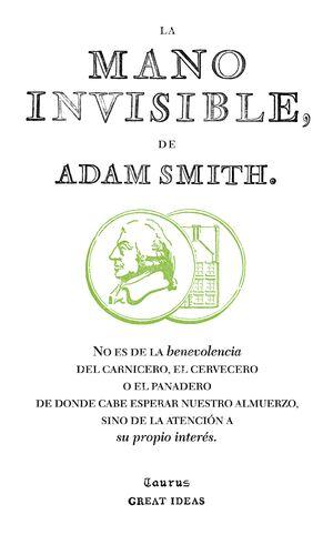 LA MANO INVISIBLE (SERIE GREAT IDEAS 15)
