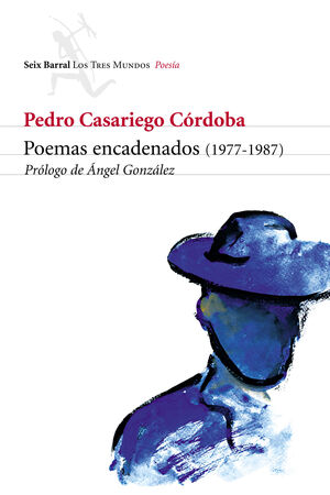 POEMAS ENCADENADOS (1977-1987)