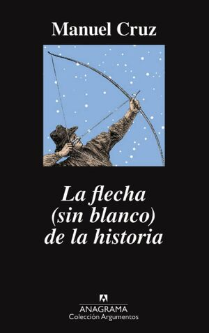 FLECHA (SIN BLANCO) DE LA HISTORIA, LA