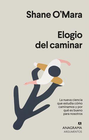 ELOGIO DEL CAMINAR