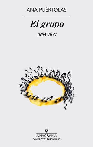 EL GRUPO. 1964-1974