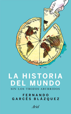 HISTORIA DEL MUNDO SIN LOS TROZOS ABURRIDOS