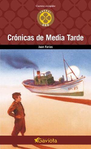 CRÓNICAS DE MEDIA TARDE