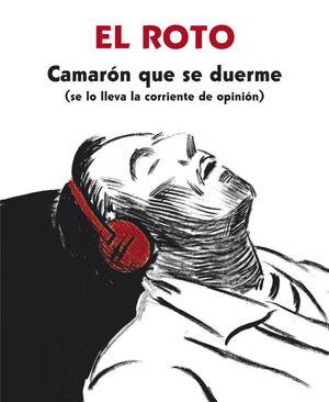 CAMARÓN QUE SE DUERME (SE LO LLEVA LA CORRIENTE DE OPINIÓN)