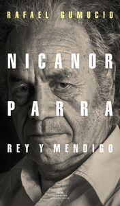 NICANOR PARRA, REY Y MENDIGO
