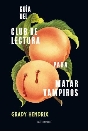 GUÍA DEL CLUB DE LECTURA PARA MATAR VAMPIROS
