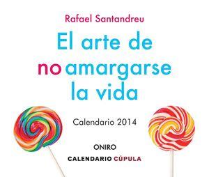 CALENDARIO SOBREMESA EL ARTE DE NO AMARGARSE LA VIDA 2014