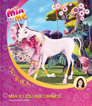 MIA Y LOS UNICORNIOS (UN CUENTO DE MIA AND ME)