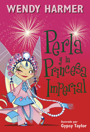 PERLA Y LA PRINCESA IMPERIAL (COLECCIÓN PERLA)