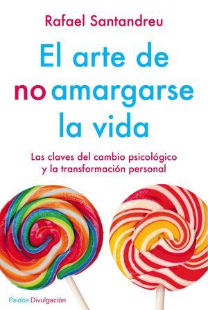 EL ARTE DE NO AMARGARSE LA VIDA. ED. ESPECIAL