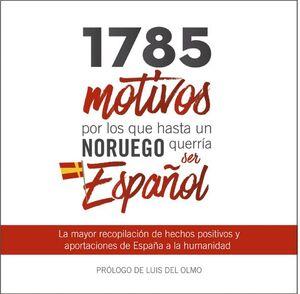 1785 MOTIVOS POR LOS QUE HASTA UN NORUEG