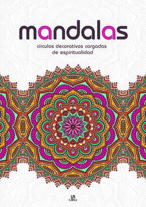MANDALAS CÍRCULOS DECORATIVOS CARGADOS DE ESPIRITUALIDAD