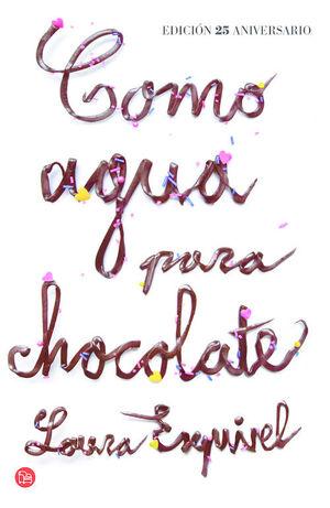COMO AGUA PARA CHOCOLATE (BOLSILLO)