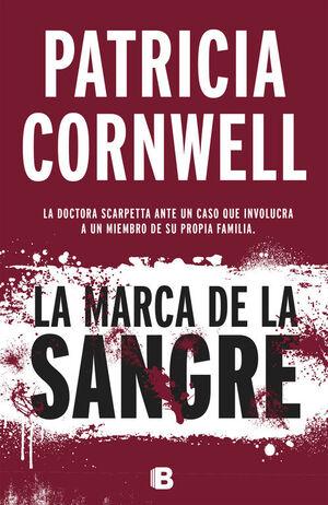 LA MARCA DE LA SANGRE (DOCTORA KAY SCARPETTA 22)