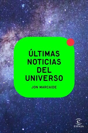 ÚLTIMAS NOTICIAS DEL UNIVERSO
