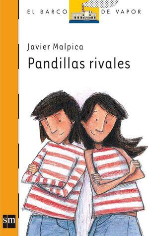 PANDILLAS RIVALES
